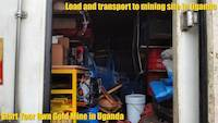 Load and transport of equipment to alluvial gold mining site in Uganda